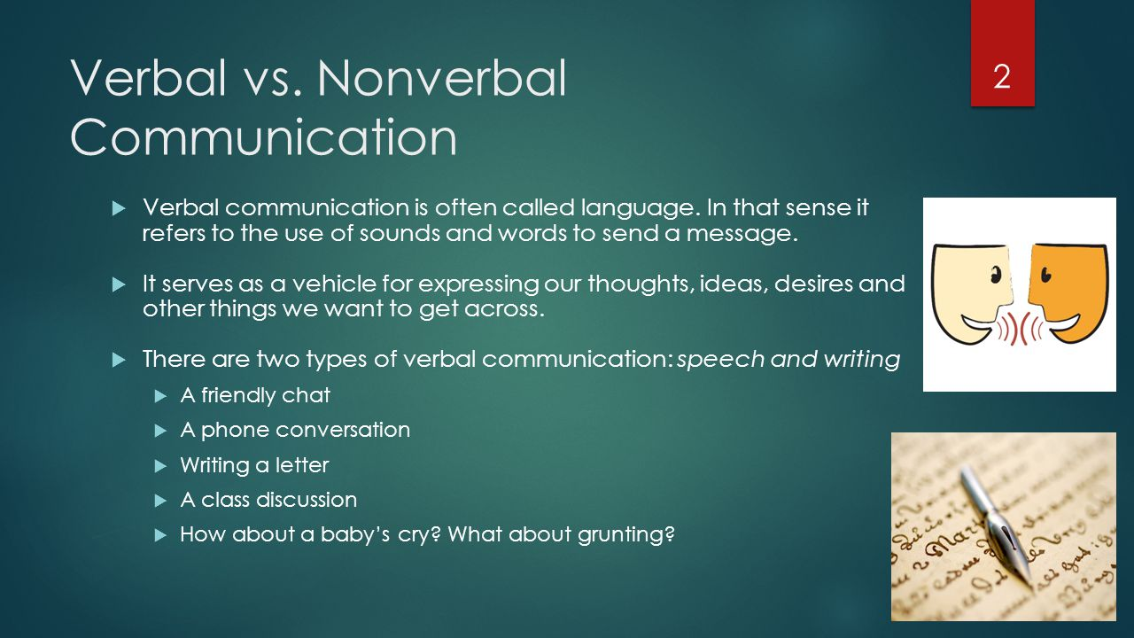 verbal communication 2 essay Access to over 100,000 complete essays and nonverbal and verbal communication in the powerful types of nonverbal and verbal communication are.