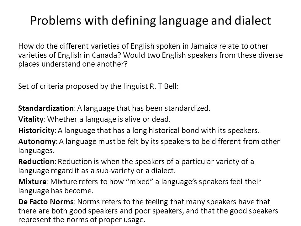 Problems with defining language and dialect