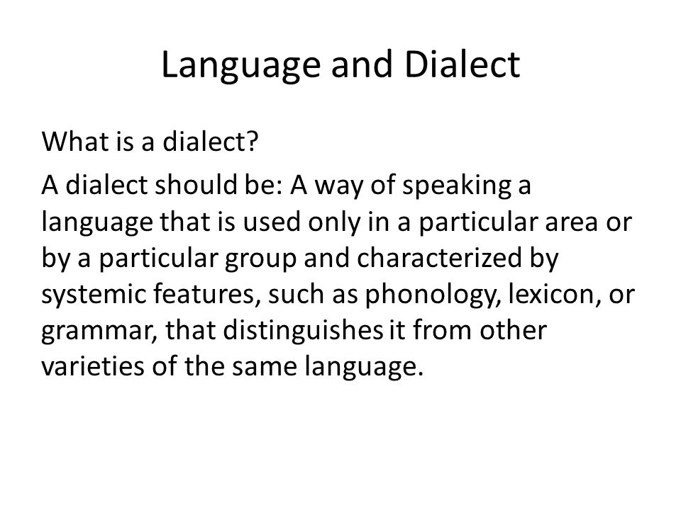 Language and Dialect