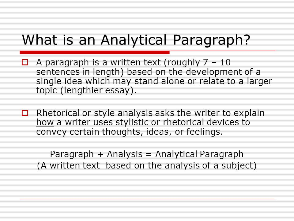 Writing The Analytical Paragraph  Ppt Video Online Download