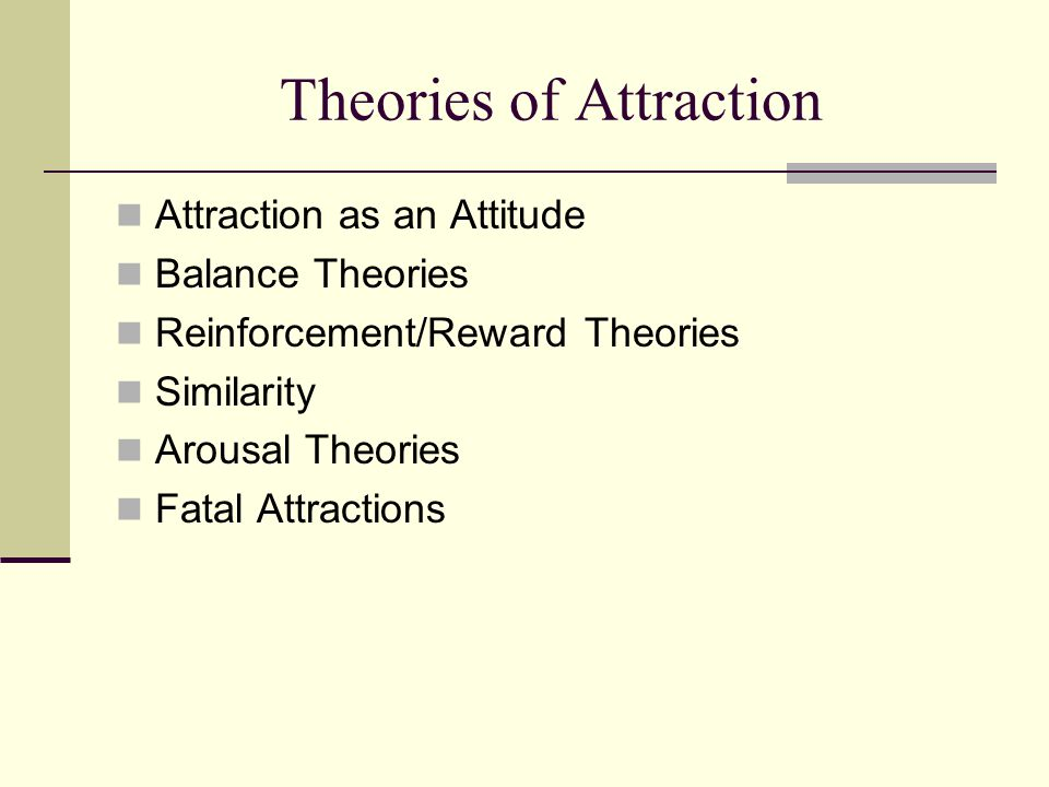 reward theory of attraction essay outline and evaluate two theories of the formation of relationships the