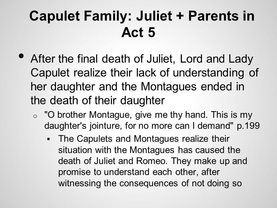 Capulet Family: Juliet + Parents in Act 5