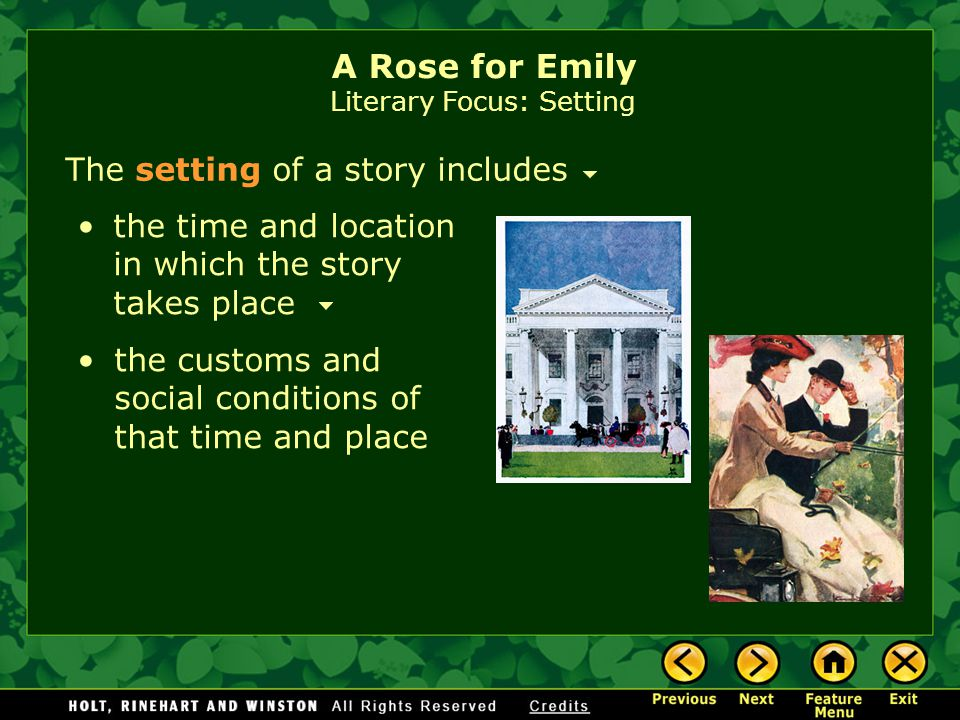 """a study of the time and setting in a rose for emily by william faulkner William faulkner's """"a rose for emily"""" focuses on  the setting in """"a rose for emily"""" is used to reflect  forty years of critical study of faulkner's."""