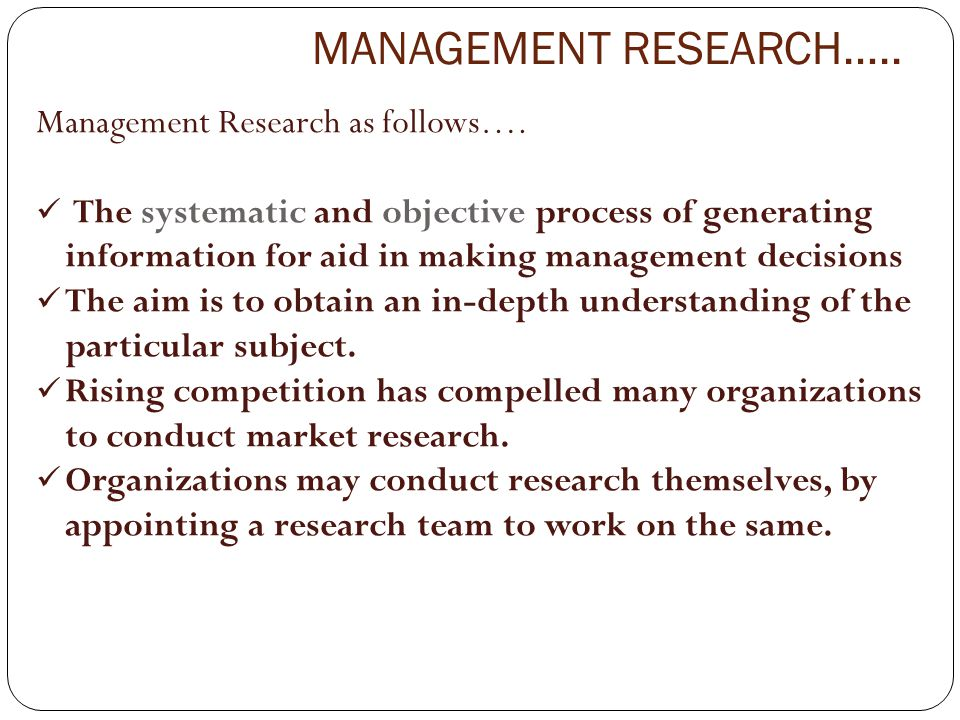 MANAGEMENT RESEARCH….. Management Research as follows….