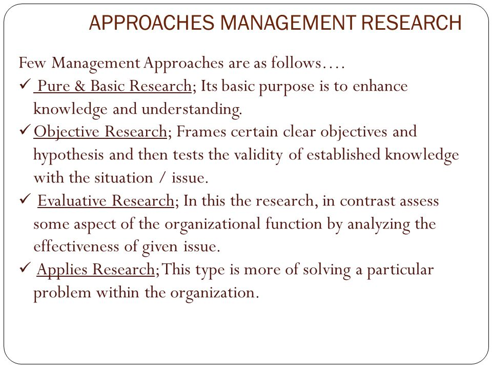 APPROACHES MANAGEMENT RESEARCH