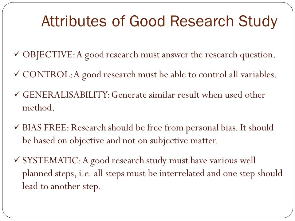 Attributes of Good Research Study