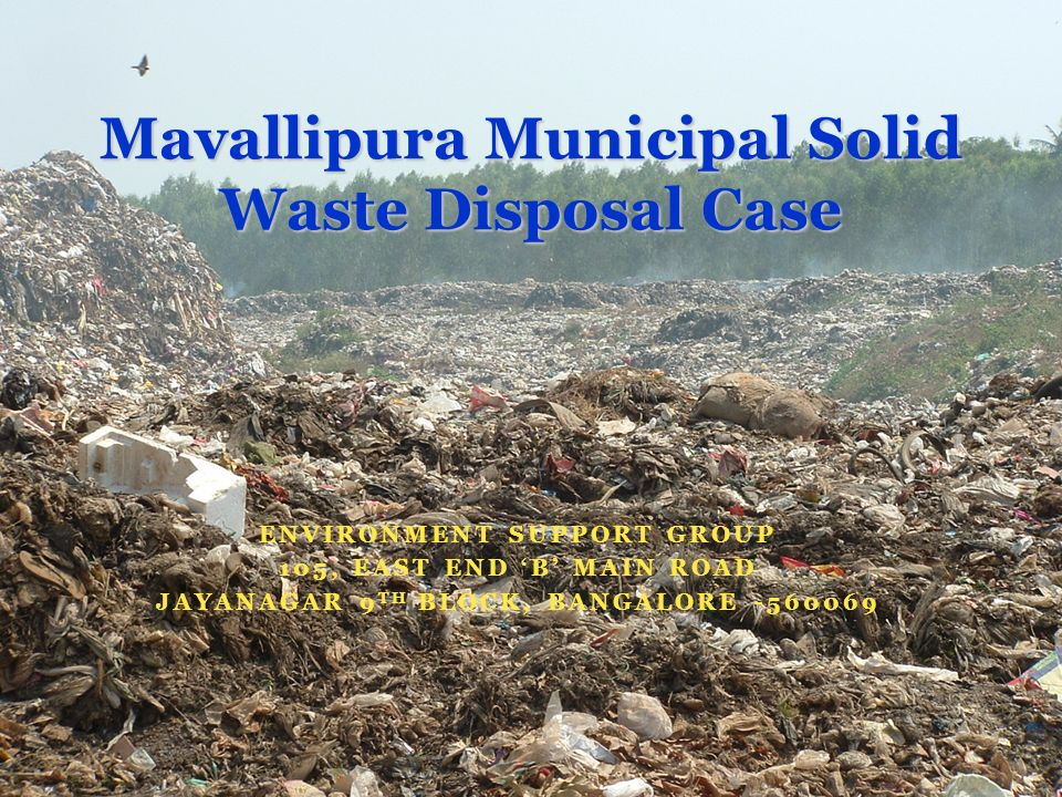 Mavallipura Municipal Solid Waste Disposal Case