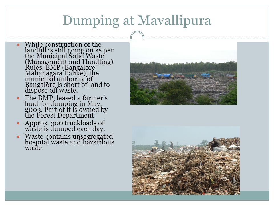 Dumping at Mavallipura