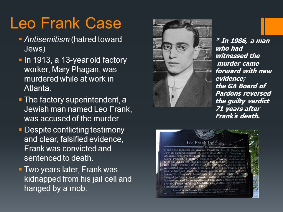 the leo frank case The leo frank case--now a pbs documentary culture watch by thomas doherty mr doherty is a professor in the american studies.