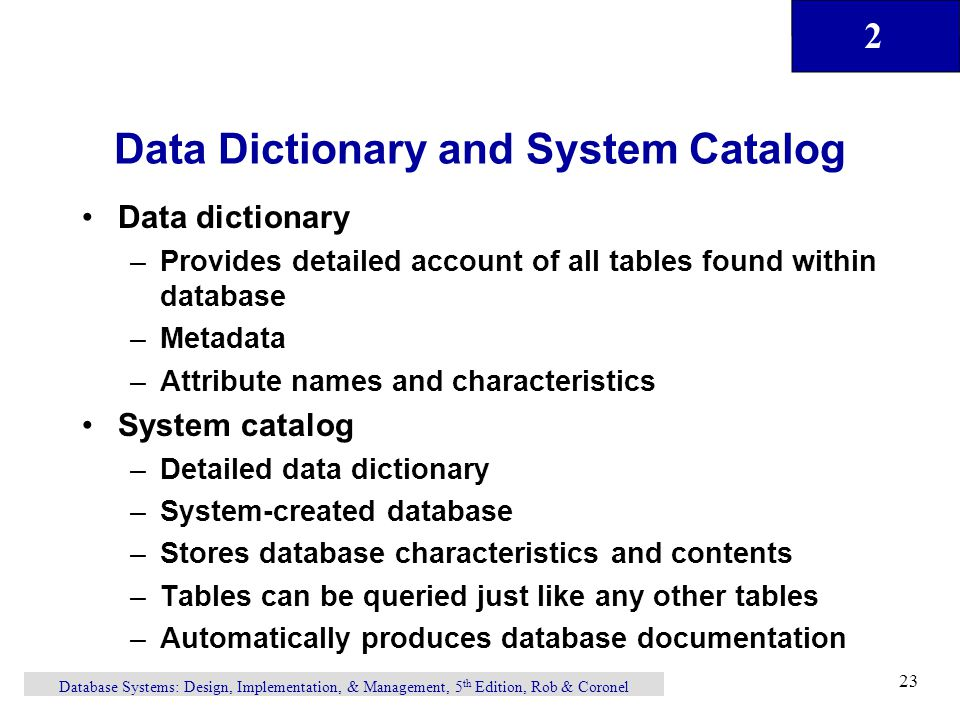 Data Dictionary and System Catalog
