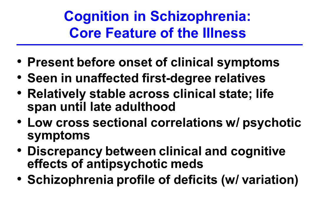 cognitive deterioration in schizophrenia patients Schizophrenia patients exhibit widespread deficits in many domains, ranging from abnormalities in pre-attentional sensory processing to gross  cognitive impairment .