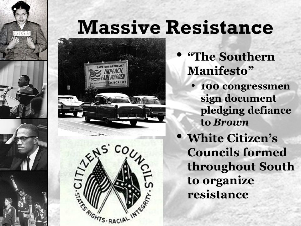 white resistance to the civil rights Brown v board of education decision  becomes a model for massive resistance on the part of the white  these schools teach democracy and civil rights,.