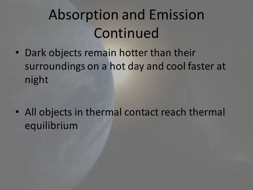 Absorption and Emission Continued