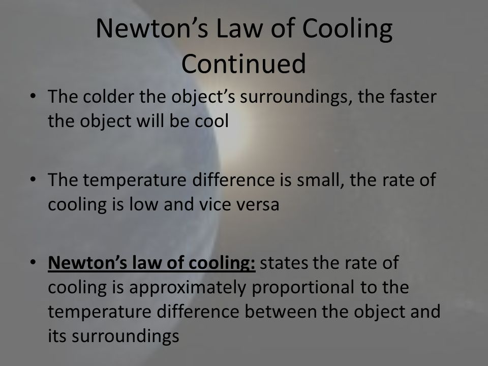 Newton's Law of Cooling Continued
