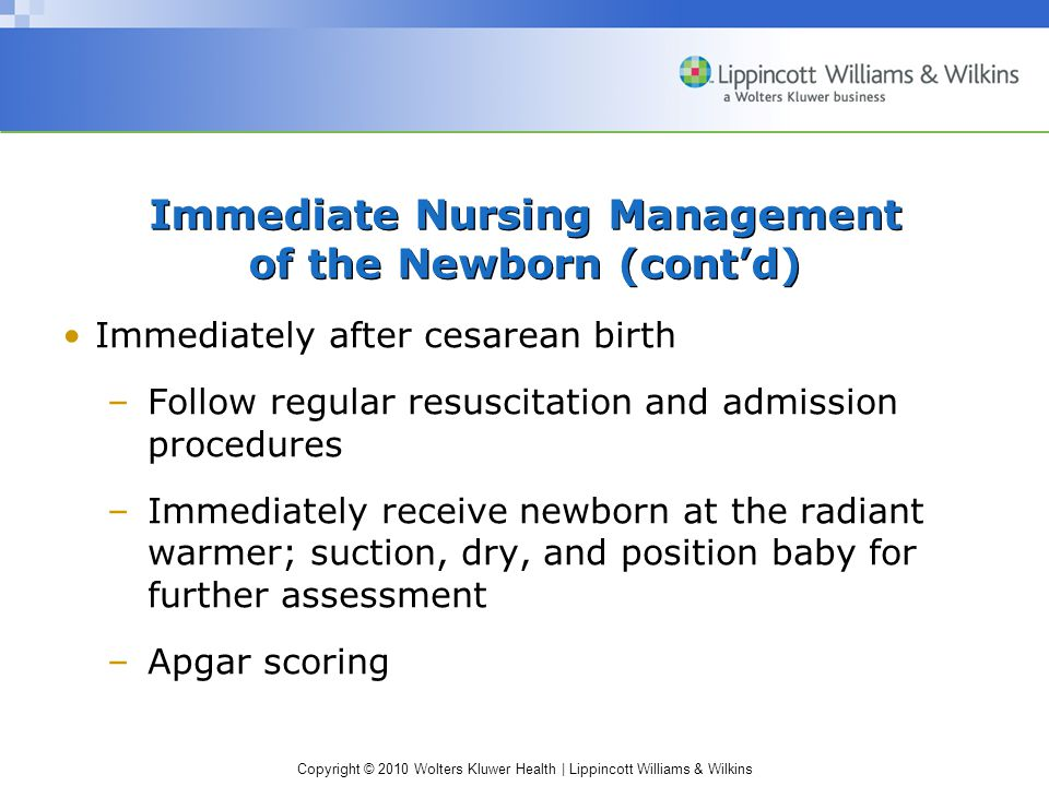 Immediate Nursing Management of the Newborn (cont'd)