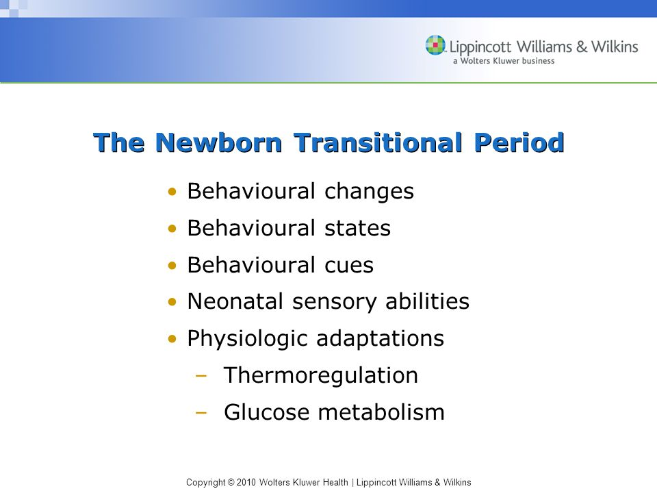 The Newborn Transitional Period