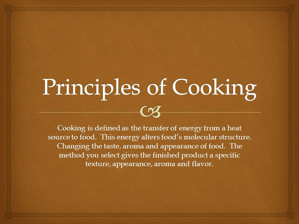 Principles of cooking cooking is defined as the transfer of energy principles of cooking altavistaventures Image collections