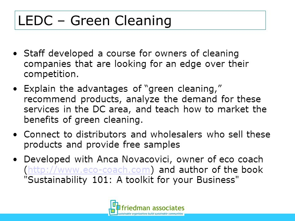 LEDC – Green Cleaning Staff developed a course for owners of cleaning companies that are looking for an edge over their competition.