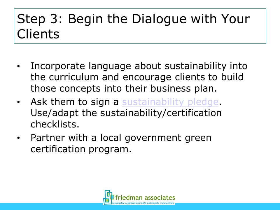 Step 3: Begin the Dialogue with Your Clients