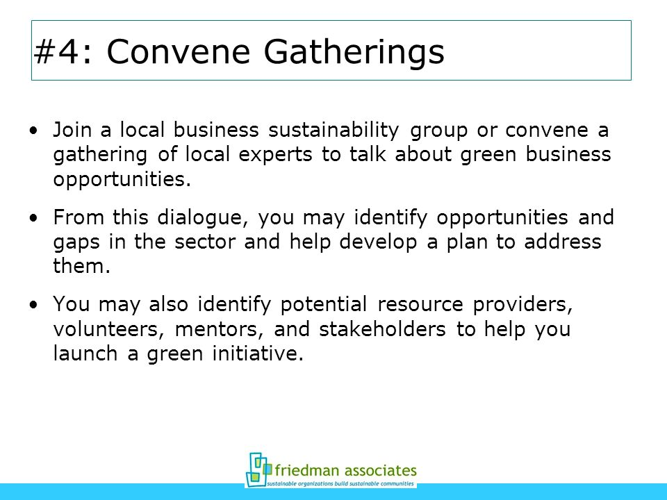 #4: Convene Gatherings