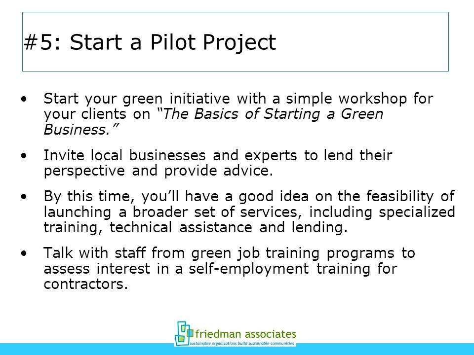 #5: Start a Pilot Project