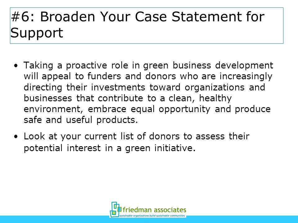 #6: Broaden Your Case Statement for Support