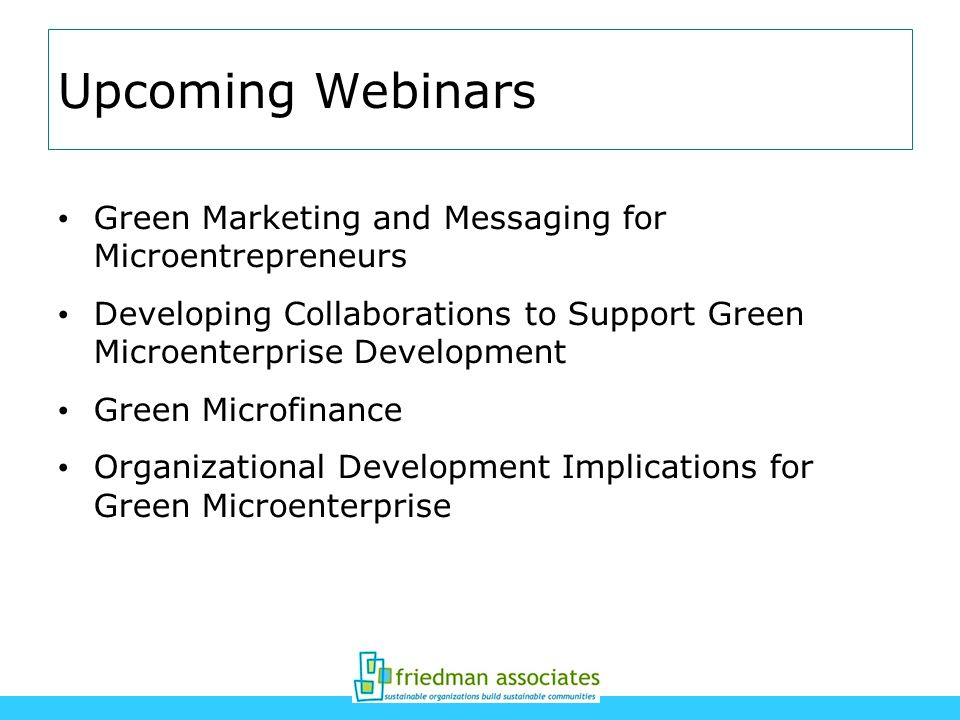 Upcoming Webinars Green Marketing and Messaging for Microentrepreneurs