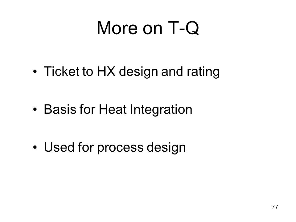 More on T-Q Ticket to HX design and rating Basis for Heat Integration