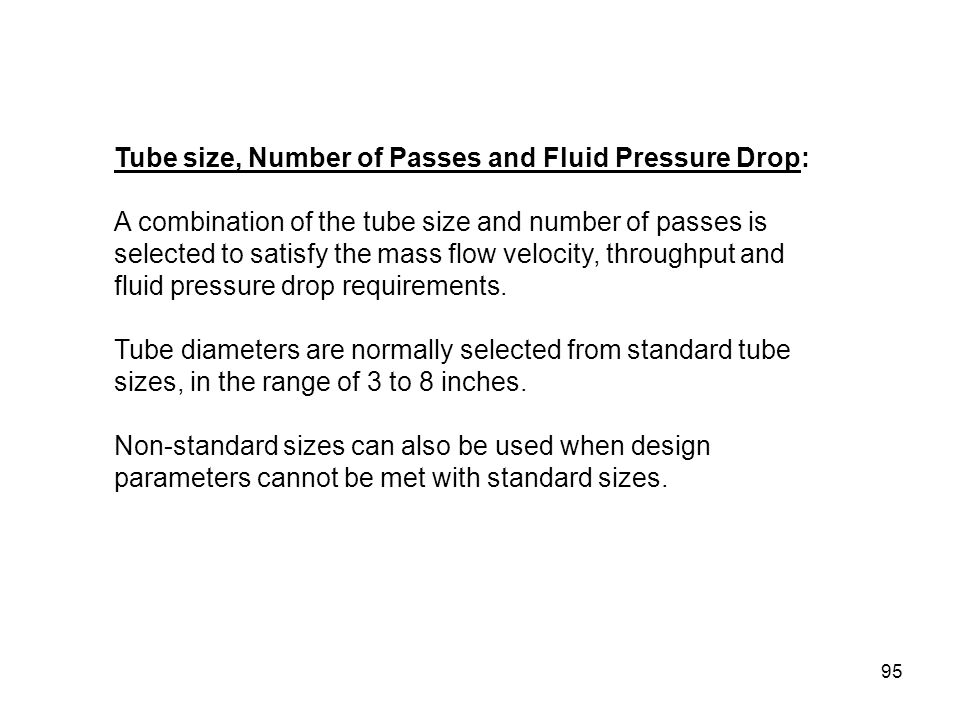 Tube size, Number of Passes and Fluid Pressure Drop: