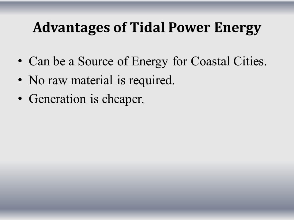 Advantages of Tidal Power Energy