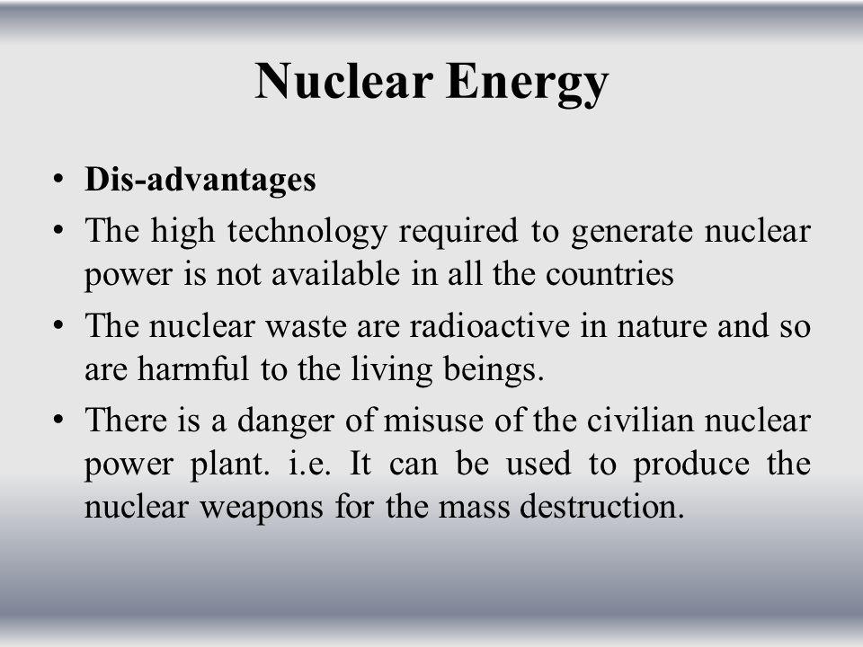 Nuclear Energy Dis-advantages