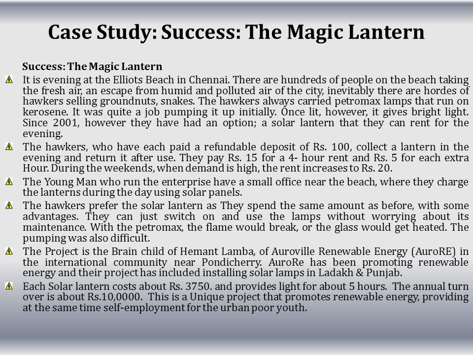 Case Study: Success: The Magic Lantern