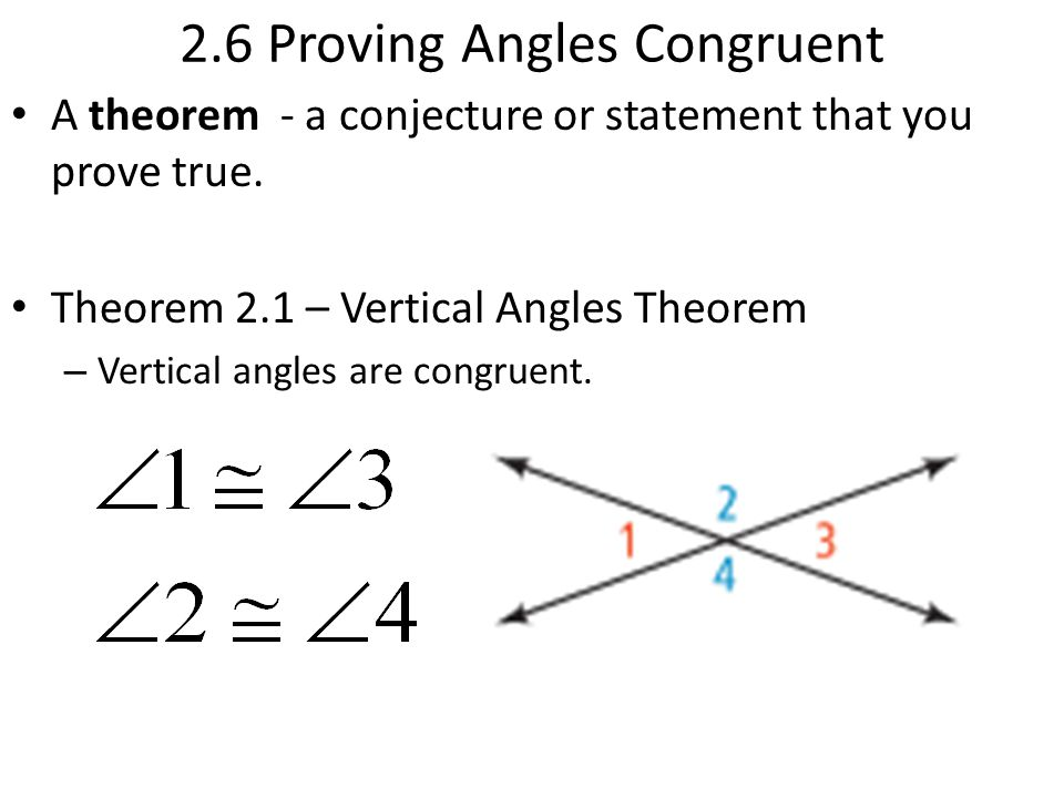 2.6 Proving Angles Congruent
