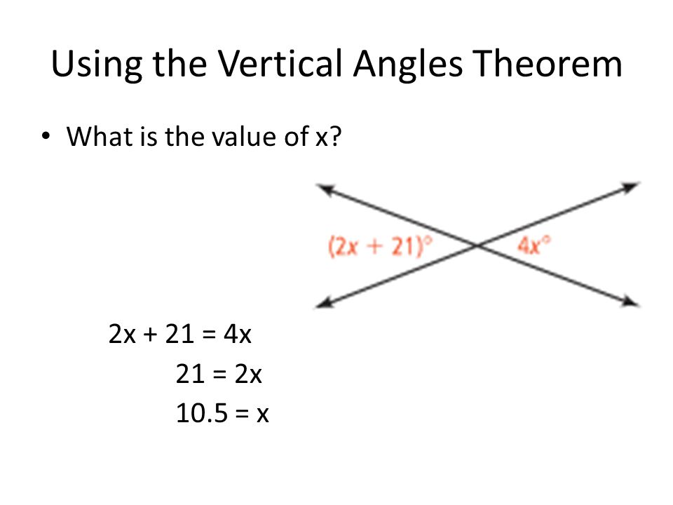 Using the Vertical Angles Theorem