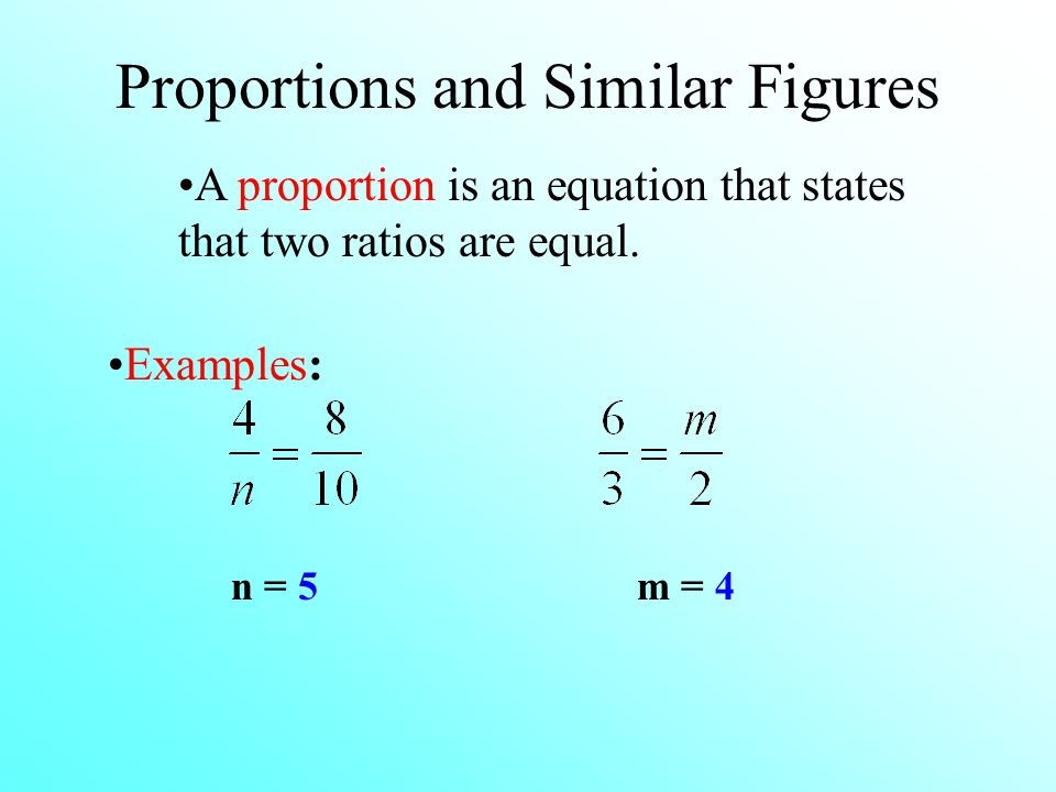 Proportions and Similar Figures