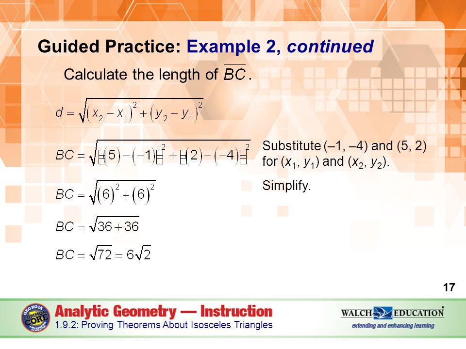 Guided Practice: Example 2, continued Calculate the length of .