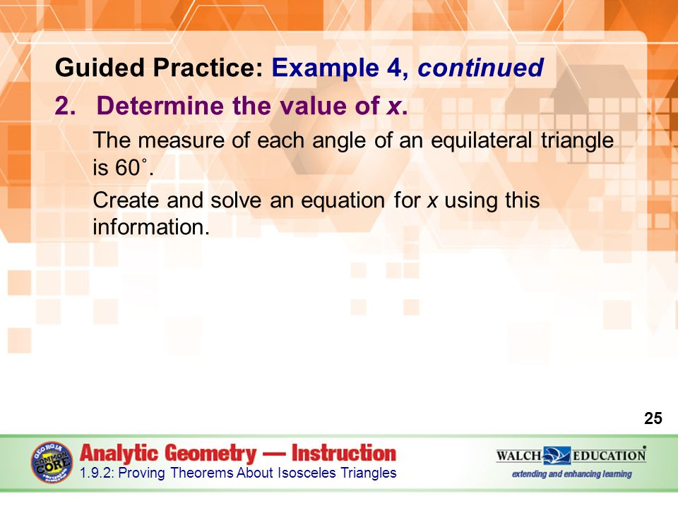 Guided Practice: Example 4, continued Determine the value of x.