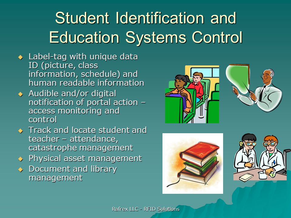 Student Identification and Education Systems Control