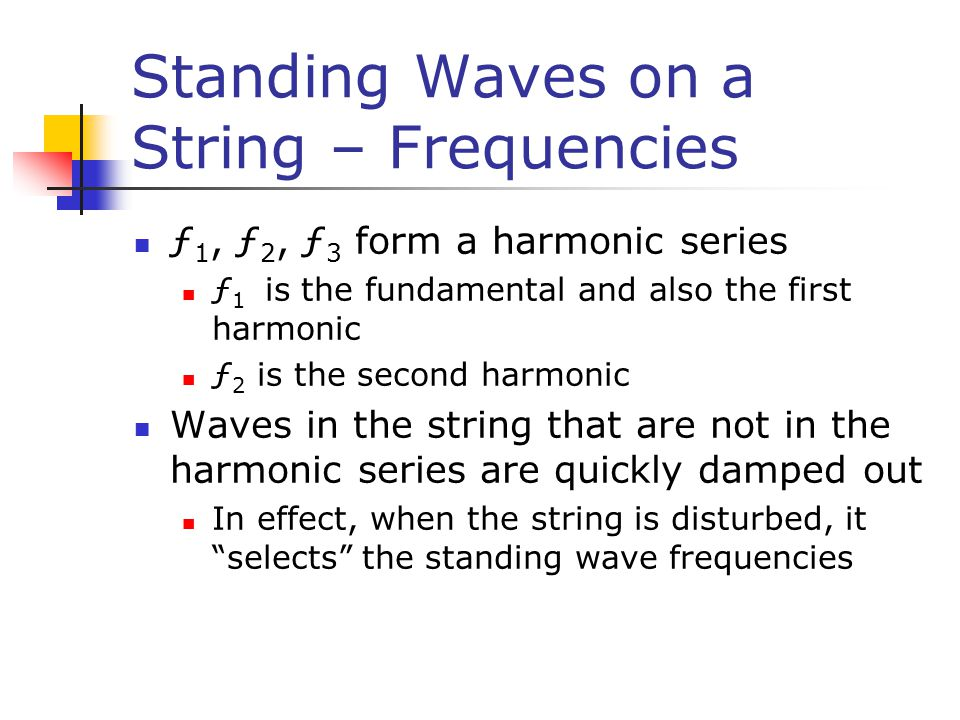 Standing Waves on a String – Frequencies