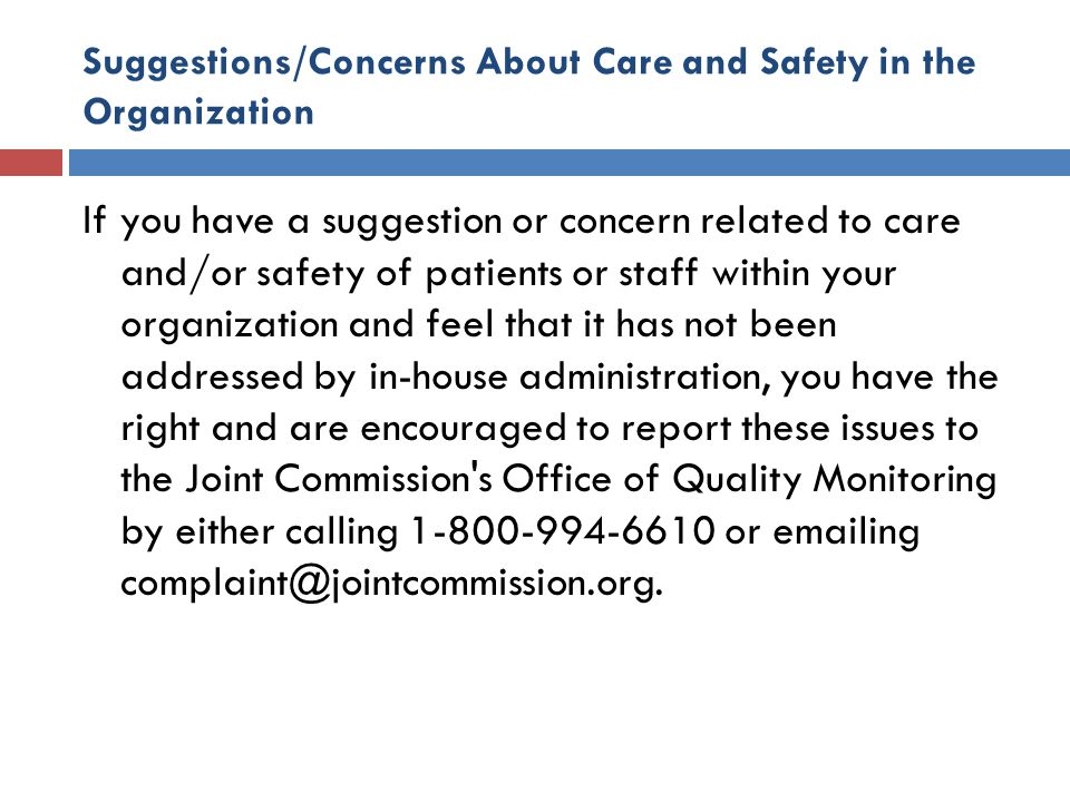 Suggestions/Concerns About Care and Safety in the Organization