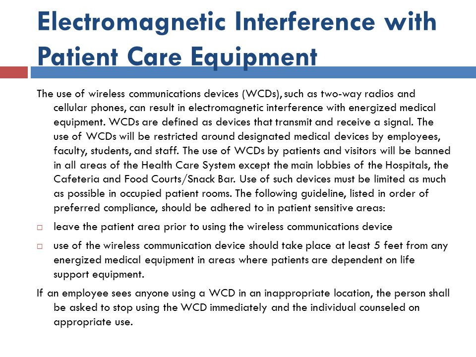 Electromagnetic Interference with Patient Care Equipment