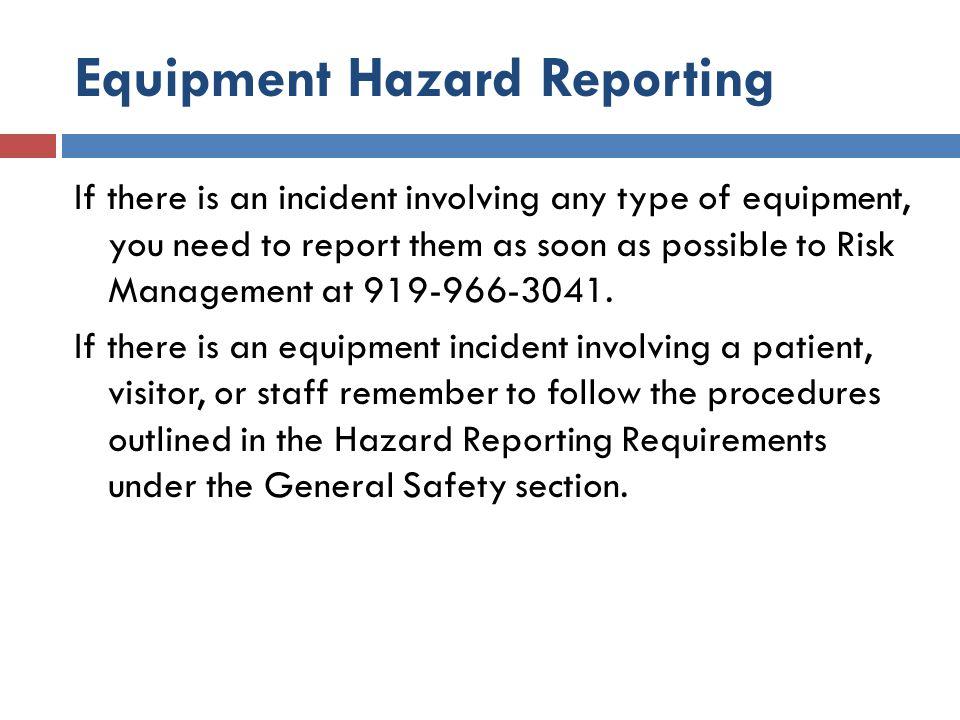 Equipment Hazard Reporting