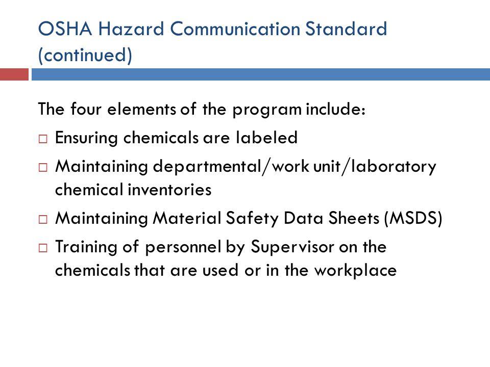 OSHA Hazard Communication Standard (continued)