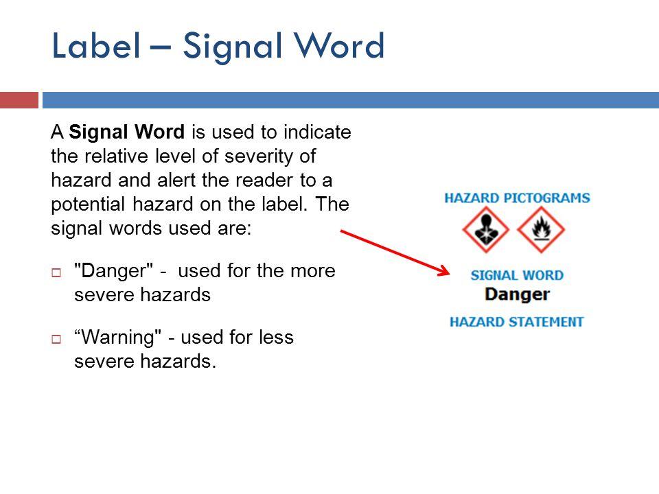 Label – Signal Word