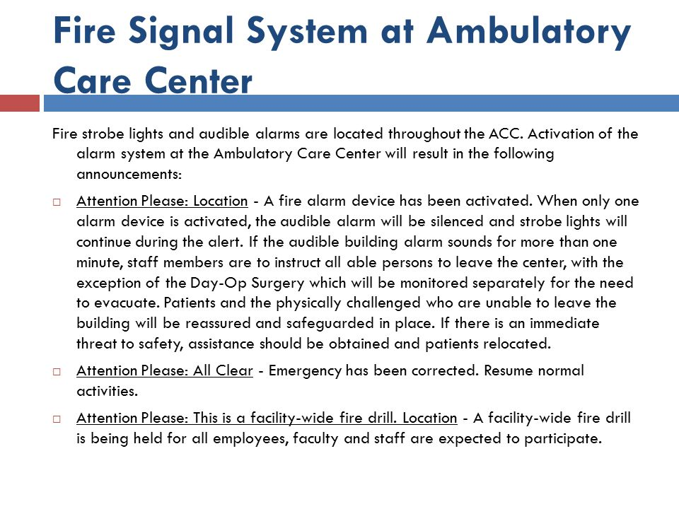 Fire Signal System at Ambulatory Care Center
