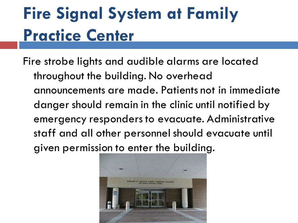Fire Signal System at Family Practice Center