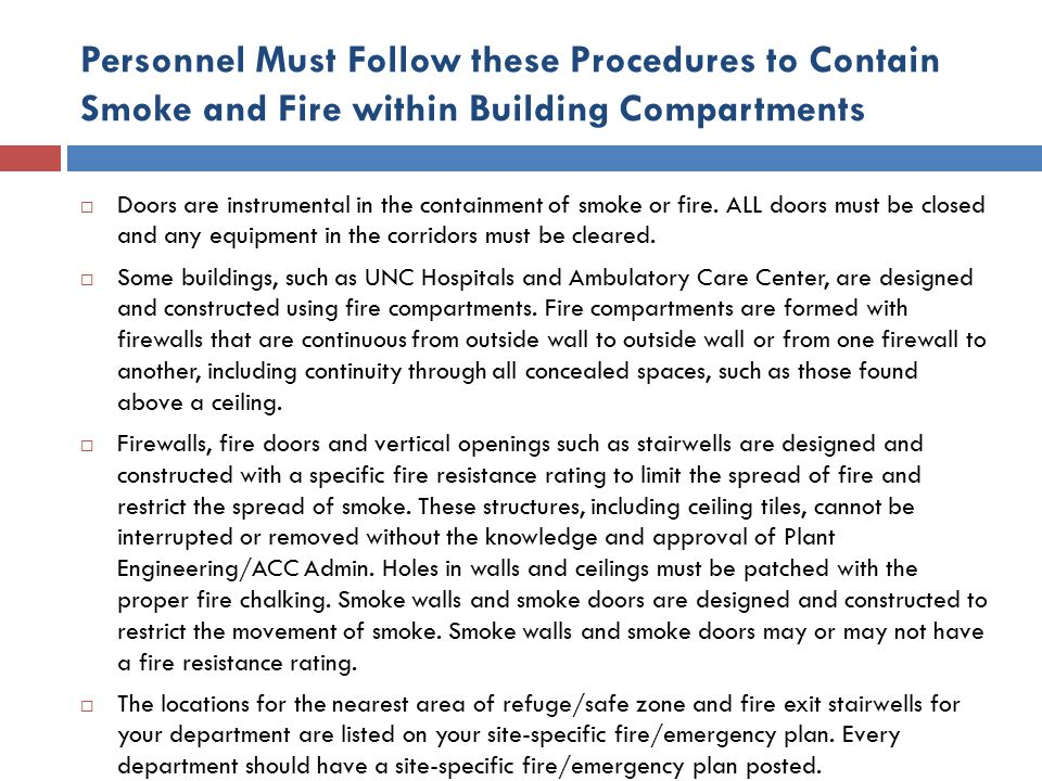 Personnel Must Follow these Procedures to Contain Smoke and Fire within Building Compartments