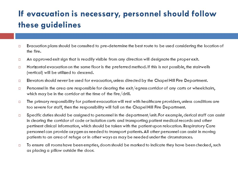 If evacuation is necessary, personnel should follow these guidelines
