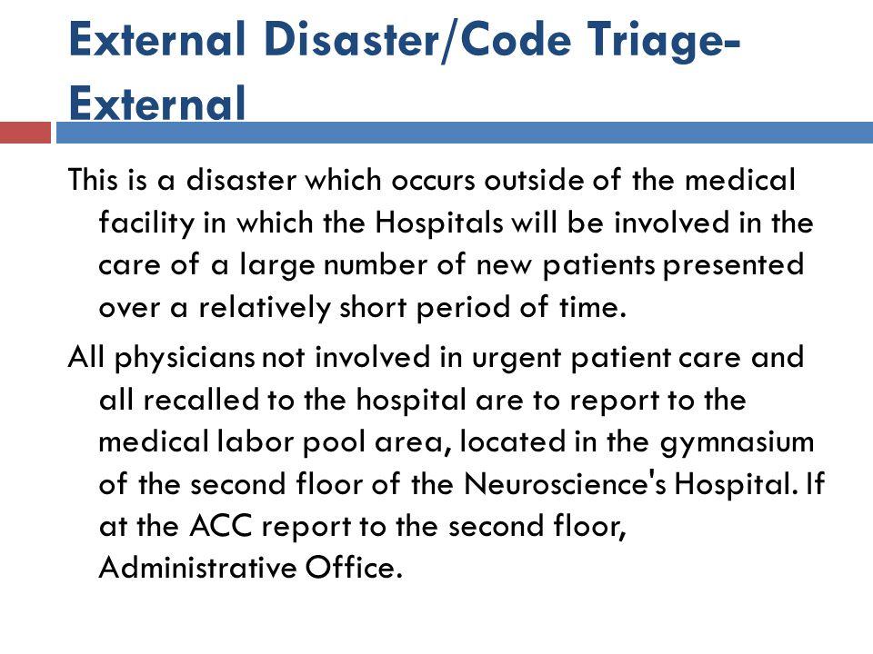 External Disaster/Code Triage-External