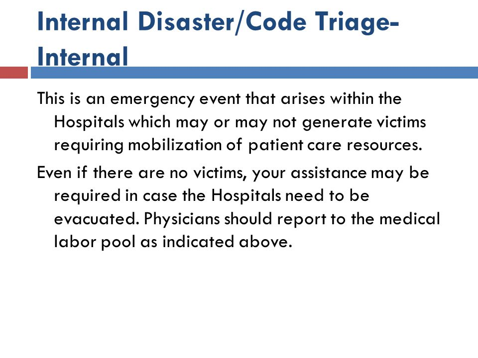Internal Disaster/Code Triage-Internal